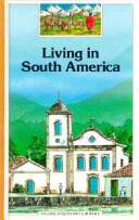 Living in South America