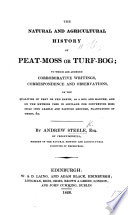 The Natural And Agricultural History Of Peat Moss Or Turf Bog Etc