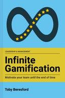 Infinite Gamification