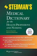Stedman s Medical Dictionary for the Health Professions and Nursing Book