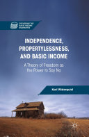Independence, Propertylessness, and Basic Income