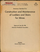 American Standard for Construction and Maintenance of Ladders and Stairs for Mines