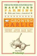 Backyard Farming  Growing Garlic