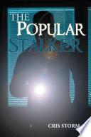 The Popular Stalker Book