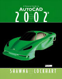 A Tutorial Guide to AutoCAD 2002