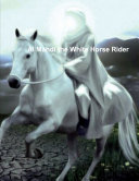 Al Mahdi the White Horse Rider
