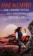 The Crystal Singer Omnibus