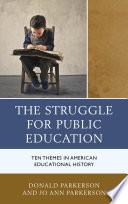 The Struggle for Public Education