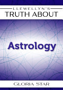 The Truth About Astrology
