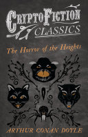 The Horror of the Heights  Cryptofiction Classics   Weird Tales of Strange Creatures