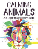 Calming Animals Zen Coloring Art For Everyone