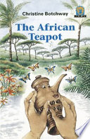 Books - Junior African Writers Series Lvl 3: African Teapot, The | ISBN 9780435892487