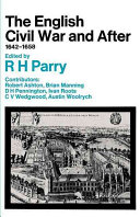 The English Civil War and After  1642 1658