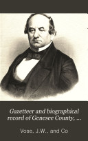 Gazetteer and Biographical Record of Genesee County  N Y   1788 1890