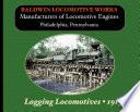Baldwin Logging Locomotives 1913 Catalog