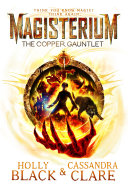 Magisterium  The Copper Gauntlet