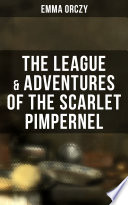 The League   Adventures of the Scarlet Pimpernel