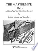 The Mastermyr Find  : A Viking Age Tool Chest from Gotland