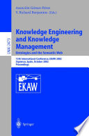 Knowledge Engineering and Knowledge Management: Ontologies and the Semantic Web