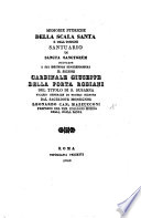 Memorie storiche della Scala Santa e dell'insigne santuario di Sancta Sanctorum