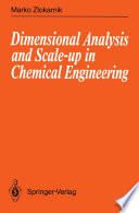 Dimensional Analysis and Scale up in Chemical Engineering Book