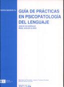 Guía de prácticas en psicopatología del lenguaje