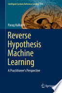 Reverse Hypothesis Machine Learning