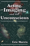 Acting, Imaging, and the Unconscious
