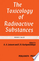 The Toxicology Of Radioactive Substances Book PDF