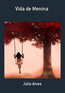 Vida De Menina Pdf/ePub eBook