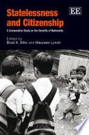 Statelessness and Citizenship