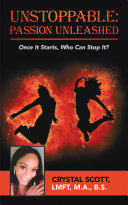 Unstoppable: Passion Unleashed