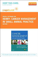 Cancer Management in Small Animal Practice