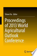 Proceedings of 2013 World Agricultural Outlook Conference