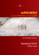 Watchers from the Shadows and the Light