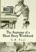 The Anatomy Of A Short Story Workbook