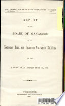 Report of the Board of Managers of the National Home for Disabled Volunteer Soldiers for the Fiscal Year Ended June 30  1897