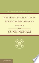 Western Civilization in Its Economic Aspects  Volume 2  Medieval and Modern Times
