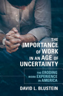 link to The importance of work in an age of uncertainty : the eroding work experience in America in the TCC library catalog