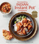 Pdf The Essential Indian Instant Pot Cookbook