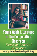 Young Adult Literature in the Composition Classroom Pdf/ePub eBook