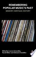 Remembering Popular Musics Past Book