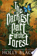 The Darkest Part of the Forest Book