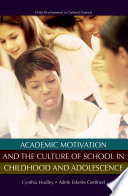 Academic Motivation And The Culture Of Schooling [Pdf/ePub] eBook