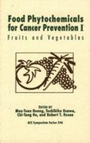 Food Phytochemicals for Cancer Prevention I