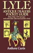 Lyle Antique Dealers Pocket Guide