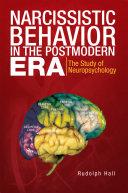 Narcissistic Behavior in the Postmodern Era