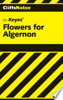 CliffsNotes on Keyes  Flowers For Algernon Book