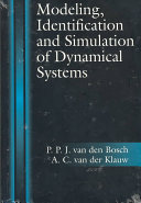 Modeling  Identification and Simulation of Dynamical Systems