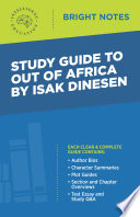 Study Guide to Out of Africa by Isak Dinesen Book